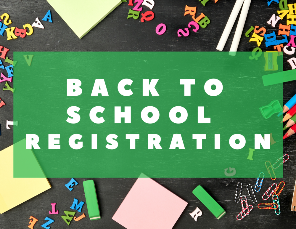 Back to School Enrollment & Registration